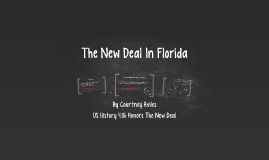 The New Deal In Florida