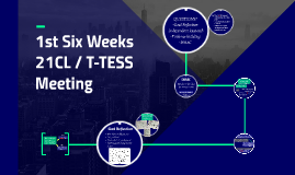 21CL | T-TESS Meeting #1