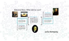 Who was Edmund Rice?