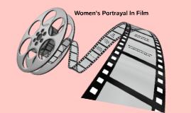 Women's Portrayal In Film