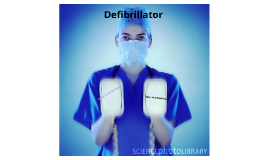 Copy of Defibrillator