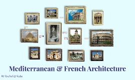 Mediterranean & French Architecture