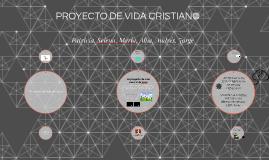 PROYECTO DE VIDA CRISTIANO
