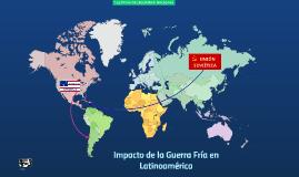 Impacto de la Guerra Fría en Latinoamérica