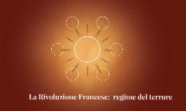 La Rivoluzione Francese:  regime del terrore