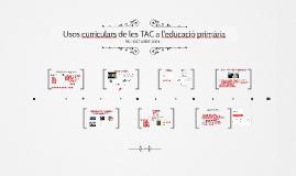 Usos curriculars de les TAC a l'educació primària