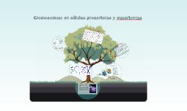 Copy of Cromosomas: en células procariotas y eucariontas