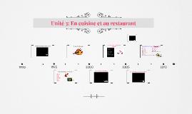 Unité 3: En cuisine et au restaurant