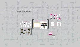 New templates