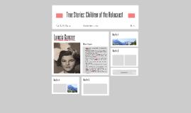 True Stories: Children of the Holocaust