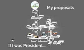 If I President...