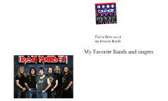 Favorite Bands and singers