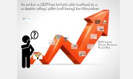 Az ember a GDP-hez köthető jólét (welfare) és a szubjektív j