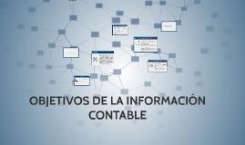 OBJETIVOS DE LA INFORMACION CONTABLE