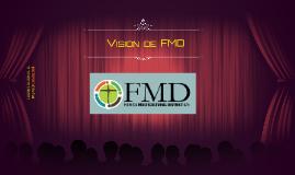 Vision de FMD