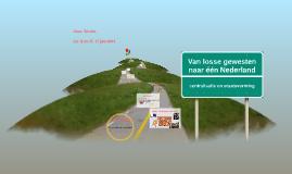Van losse gewesten tot één Nederland