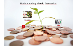 Understanding Islamic Economics