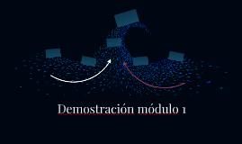 Demostración módulo 1