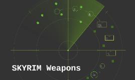 Copy of SKYRIM Weapons