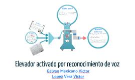 ELEVADOR ACTIVADO POR RECONOCIMIENTO DE VOZ