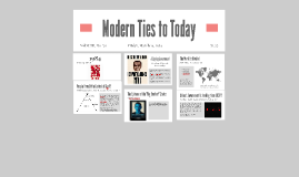 Modern Ties to Today
