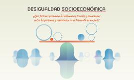DESIGUALDAD SOCIOECONÓMICA