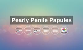 Pearly Penile Papules