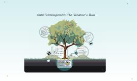 Child Development: The Teacher's Role