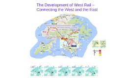 The Development of West Rail – Connecting the West and the East