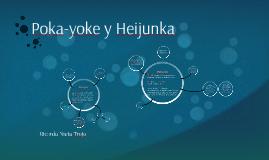 Poka Yonke y Heijunka