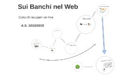 Sui banchi nel web - Presentazione