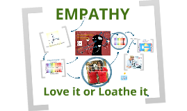 Empathy -  Love it or Loath it ! v2