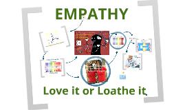 Empathy -  Love it or Loath it ! v2