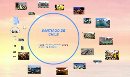 Copy of SANTIAGO DE CHILE
