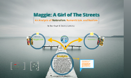 Copy of Maggie: A Girl of the Streets
