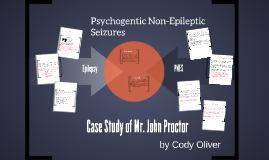 Case Study of Mr. John Proctor