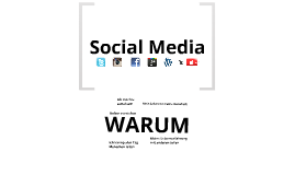Social Media - WARUM?