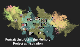 Portrait Unit: Using the Memory Project as Inspiration