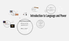 Copy of Introduction to Language and Power