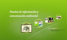 Diseños de información y comunicación ambiental