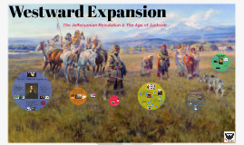 8.6 - Westward Expansion