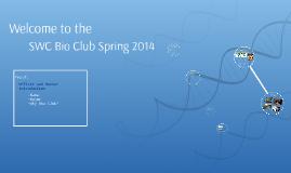 Swc Bio Club Spring 2014