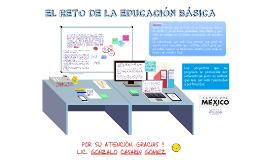 EL RETO DE LA EDUCACIÓN BÁSICA