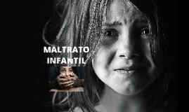 Copy of Maltrato Infantil