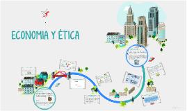 Copy of ECONOMIA Y ÉTICA