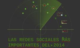LAS REDES SOCIALES MAS IMPORTANTES DEL 2014
