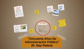 """""""Cincuenta Años de Administración Pública"""""""