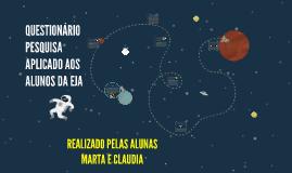QUESTIONÁRIO PESQUISA APLICADO AOS ALUNOS DA EJA