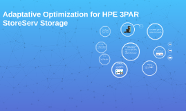 Adaptative Optimization for HPE 3PAR