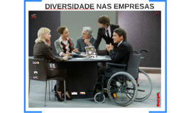 Copy of DIVERSIDADE NAS EMPRESAS